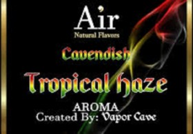 CAVENDISH TROPICAL HAZE aroma Vapor Cave
